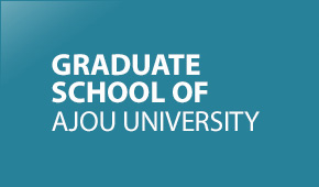 GRADUATE SCHOOL OF AJOU UNIVERSITY